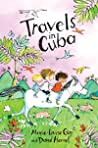 Travels in Cuba by Marie-Louise Gay