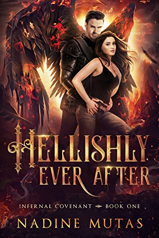 Hellishly Ever After (Infernal Covenant, #1)