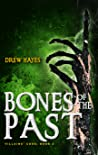 Bones of the Past (Villains' Code, #2)