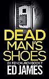 Dead Man's Shoes (DI Fenchurch #7)