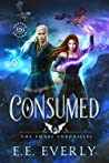 Consumed: An Epic Dragons and Immortals Romantic Fantasy (The Emrys Chronicles, #1)