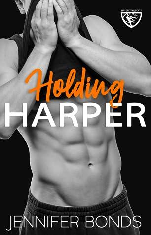 Holding Harper (Waverly Wildcats, #0.5)