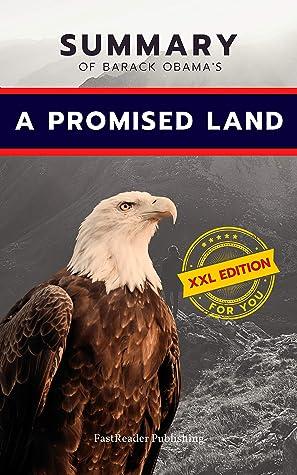 Summary Of Barack Obama's A Promised Land
