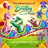 The Adventures of Bentley Hippo: Inspiring Children to be Kind