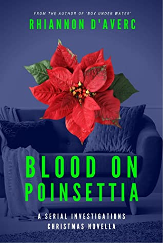 Blood on Poinsettia (Serial Investigations)