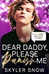 Dear Daddy, Please Punish Me (Naughty or Nice, #6)