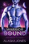 Warrior Bound (Fated Mates of Halia Book 1)