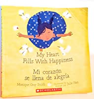 My Heart Fills with Happiness / Mi Corazon Se Llena De Alegria