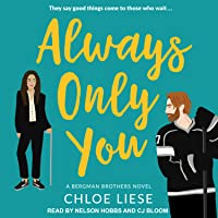 Always Only You (Bergman Brothers #2)