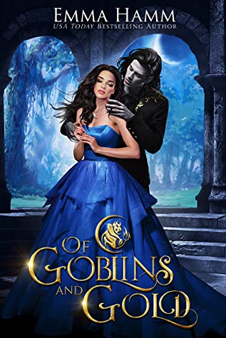 Of Goblins and Gold (Of Goblin Kings, #1)