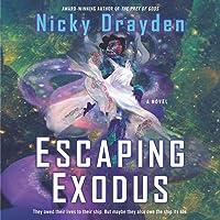 Escaping Exodus (Escaping Exodus, #1)
