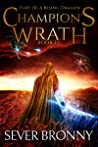 Champion's Wrath (Fury of a Rising Dragon Book 4)