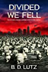 Divided We Fell (The Divided America Zombie Apocalypse #1)