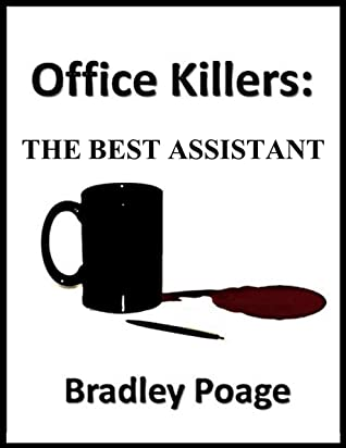 OFFICE KILLERS: THE BEST ASSISTANT