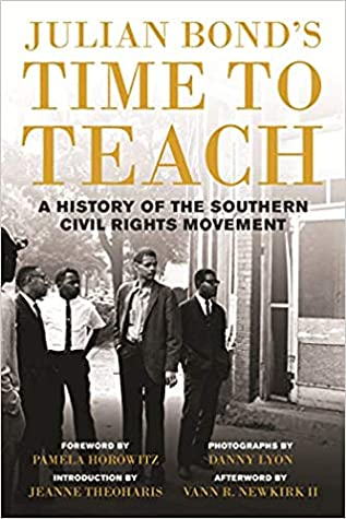 Julian Bond's Time to Teach: A History of the Southern Civil Rights Movement