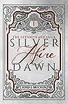 Silver Dawn Afire by Sonja J. Breckon