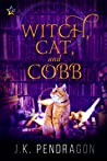 Witch, Cat, and Cobb