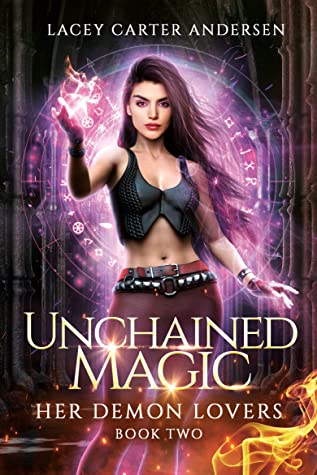 Unchained Magic by Lacey Carter Andersen
