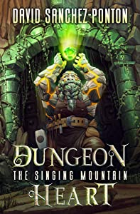 Dungeon Heart (The Singing Mountain #1)