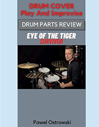 Drum Cover Play And Improvise Drum Parts Review Eye Of The Tiger Survivor By Pawel Ostrowski