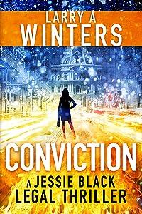 Conviction (Jessie Black Legal Thrillers Book 8)