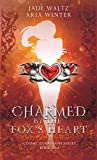 Charmed By The Fox's Heart (Cosmic Guardians, #1)