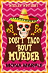 Don't Taco 'Bout Murder