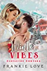Winter Vibes (Mistletoe Montana #2)