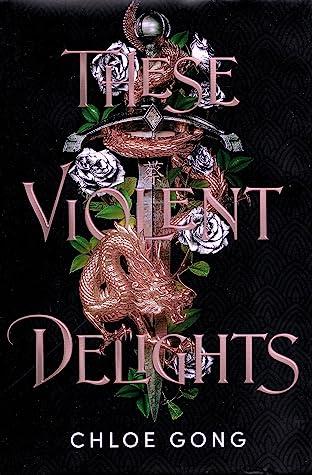 These Violent Delights (These Violent Delights, #1)