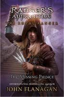 The Royal Ranger: The Missing Prince (Ranger's Apprentice Book 4)