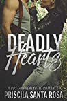 Deadly Hearts: A Post-Apocalyptic Romance