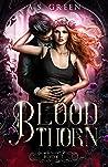 Blood Thorn (Highland Blood Fae, #1)