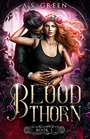 Blood Thorn by A.S. Green