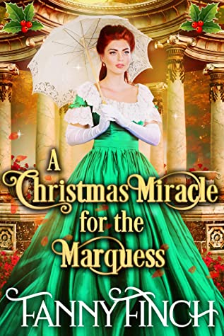 A Christmas Miracle for the Marquess