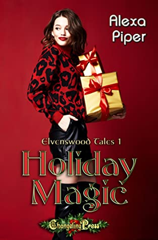 Holiday Magic (Elvenswood Tales, #1)