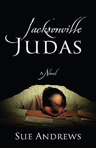 Jacksonville Judas: A Novel