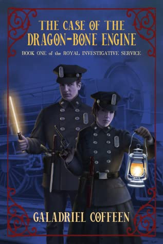 The Case of the Dragon-Bone Engine by Galadriel Coffeen