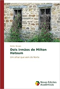 Dois irmãos de Milton Hatoum