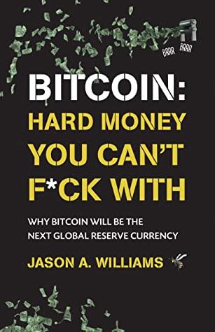 Bitcoin by Jason A. Williams