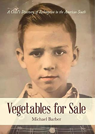 Vegetables for Sale: A Child's Discovery of Redemption in the American South