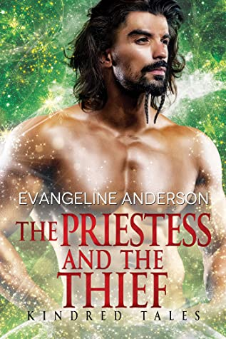 The Priestess and the Thief by Evangeline Anderson