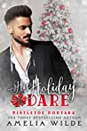 His Holiday Dare (Mistletoe Montana #16)