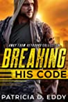 Breaking His Code (Away From Keyboard, #1)