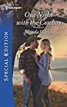 One Night with the Cowboy (Match Made in Haven)