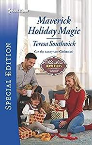 Maverick Holiday Magic (Montana Mavericks: Six Brides for Six Brothers Book 5)
