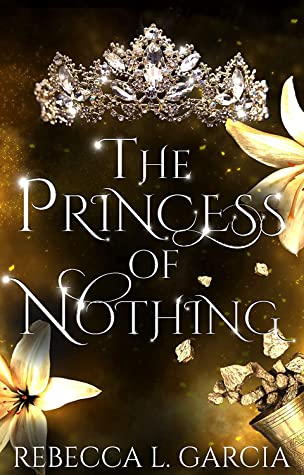 The Princess of Nothing (The Fate of Crowns, #2)