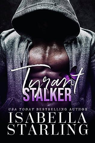 Tyrant Stalker (Tyrant Dynasty, #2)