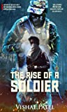 The Rise of A Soldier: Inspired by True Events
