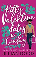 Kitty Valentine Dates a Cowboy