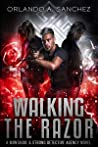 Walking The Razor (Montague & Strong Case Files #12)